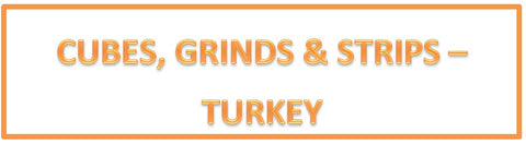 Grinds, Cubes, and Strips - Turkey