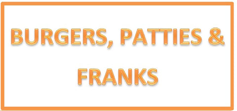 Burgers, Patties & Franks