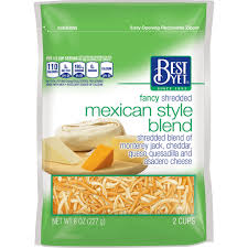 *Best Yet Shredded Finely Shredded Mexican Style Blend Cheese - 2 Pounds  $9.99 Sale Price $7.98ea