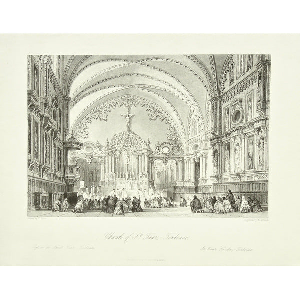 France, France Illustrated, Church of St. Taur, Toulouse, Eglise de St. Taur, Eglise, St. Taur, Church, Kirche, St. Taur Kirche, Ribbed Vaulting, Bid Vaulting, Prayer, Praying, Pray, Worship, Worshipers, Worshipping, Altar, Pulpit, Cross, Decorative ceiling, Kneeling in prayer, Nave, niches, Statues, Tracery, Architecture, Architectural Features, Notre-Dame de Taur, Taur, France, France Illustrated, France Illustrated, Exhibiting its Landscape Scenery, Antiquities, Military and Ecclesiastical Architecture,
