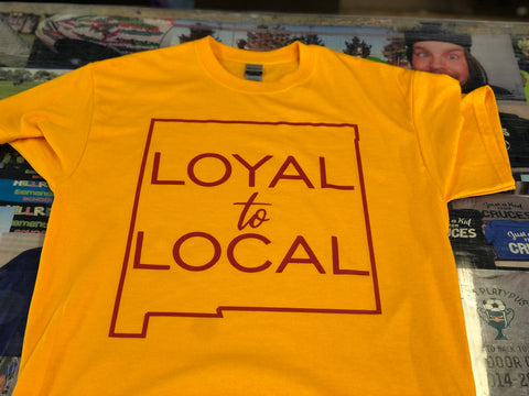 Loyal to Local New Mexico Shirt