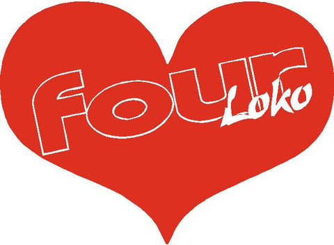 Big Heart for FourLoko