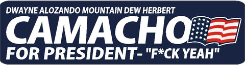 Camacho for Pressident  bumper sticker