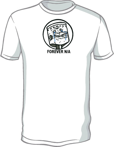 Forever N/A Shirt