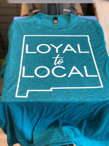 Perfect Blend Loyal to Local New Mexico Shirt Heathered Teal