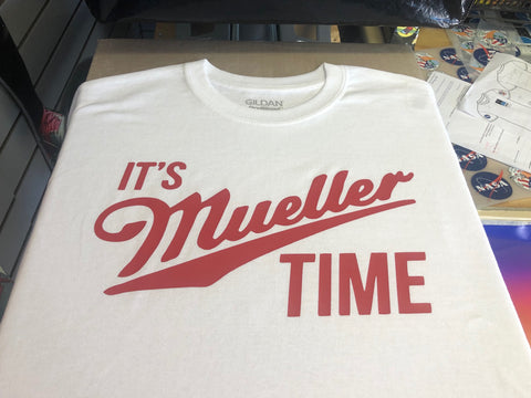 It's Mueller Time T-Shirt