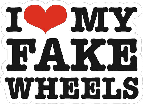 I love my fake wheels