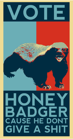 Vote For Honey Badger