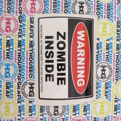 Warning Zombie Inside Decal