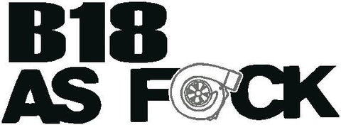 b18 turbo as fuk decal