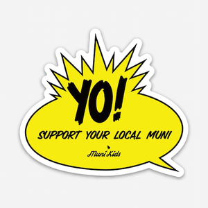 Yo! Sticker - Muni Kids®