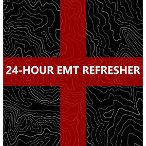 24 Hour EMT Refresher