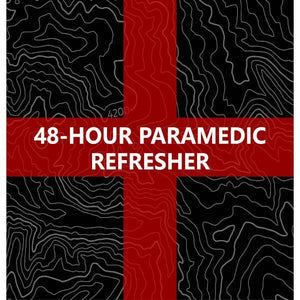 48 Hour Paramedic Refresher
