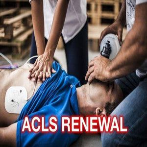 ACLS (Advanced Cardiac Life Support) Refresher Course