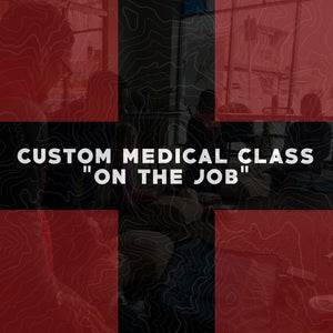 "Custom ""On The Job"" Medical Class"