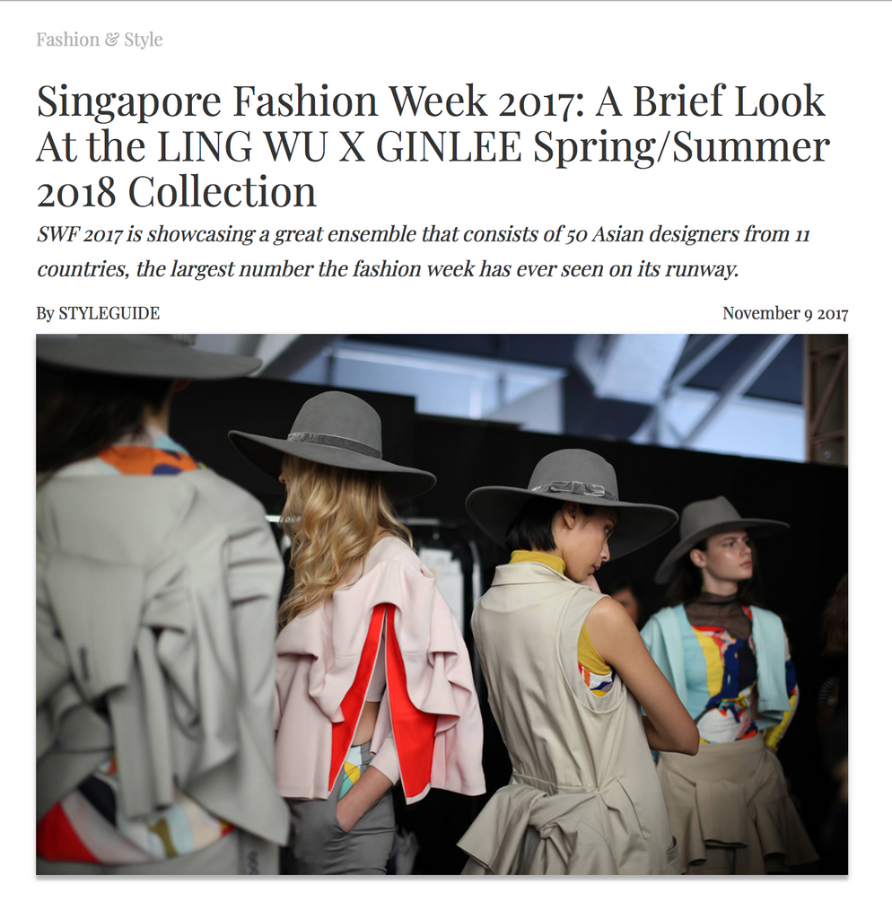 STYLEGUIDE: Singapore Fashion Week 2017: A Brief Look At the LING WU X GINLEE Spring/Summer 2018 Collection