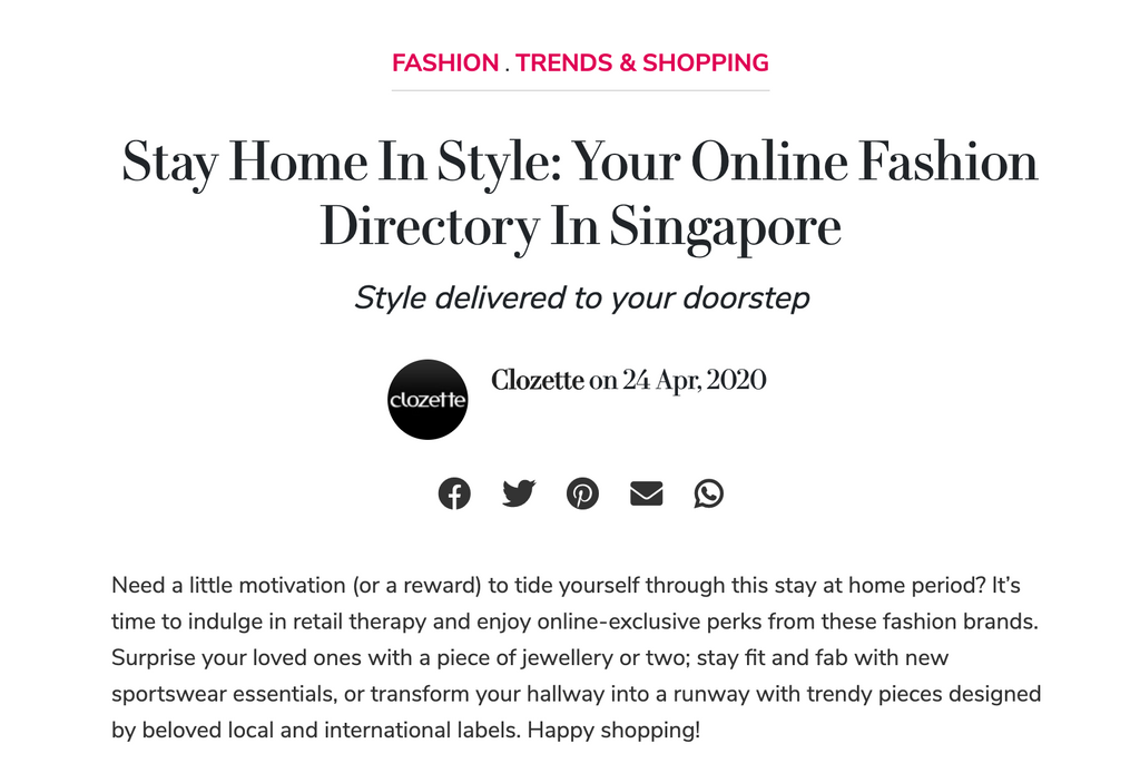 Clozette | Stay Home In Style: Your Online Fashion Directory In Singapore