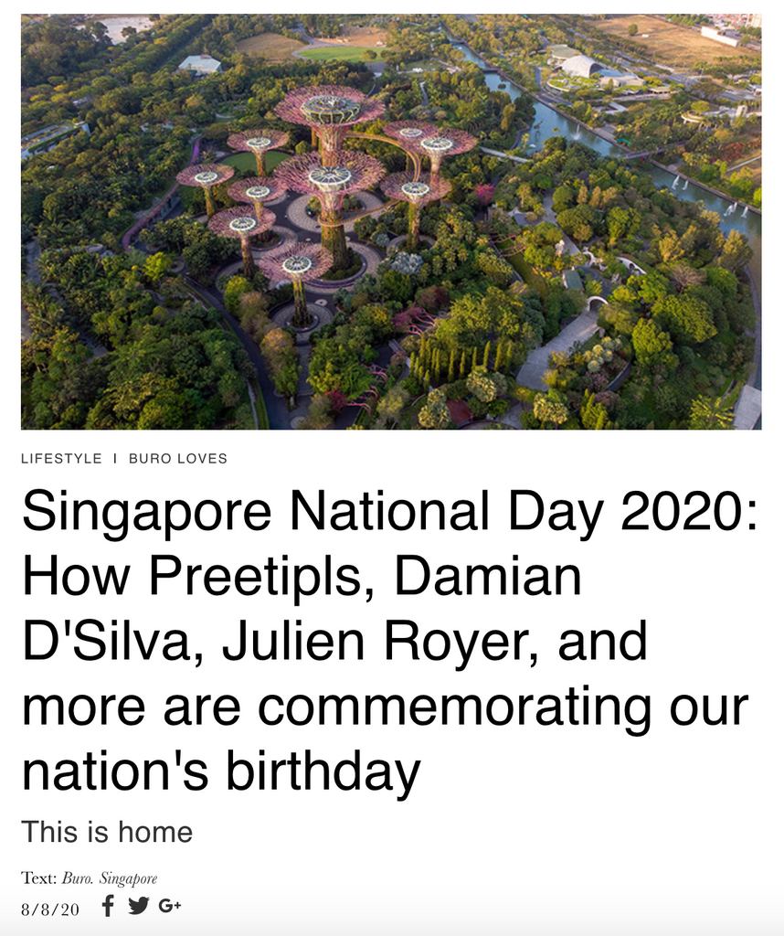 Buro 24/7 | Singapore National Day 2020: How Preetipls, Damian D'Silva, Julien Royer, and more are commemorating our nation's birthday