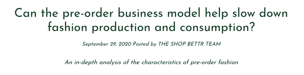 ShopBettr | Can the pre-order business model help slow down fashion production and consumption?
