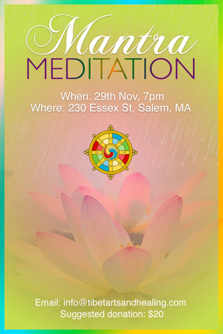 Mantra Mediation 29th Nov, 230 Essex st, Salem