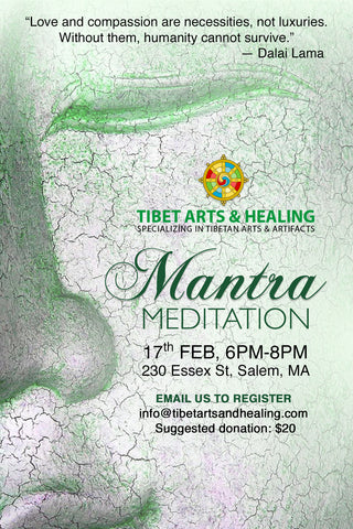 Mantra Healing Meditation, 17th Feb, 6pm at Tibet Arts & Healing, 230 Essex St, Salem MA