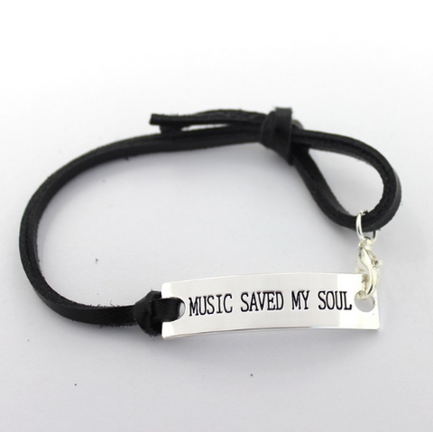 """Music Saved My Soul"" Leather Bracelet"