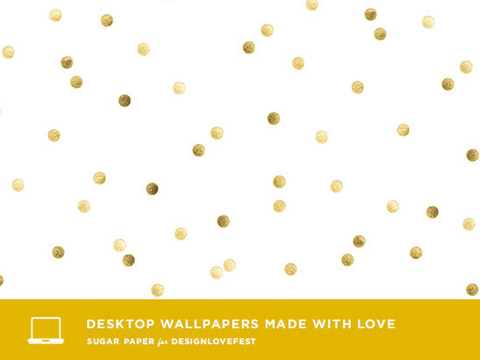 Desktop Wallpaper by Sugar Paper for DESIGNLOVEFEST