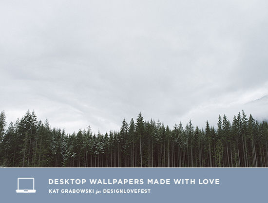 Desktop Wallpaper made with Love by Kat Grabowski for DESIGNLOVEFEST