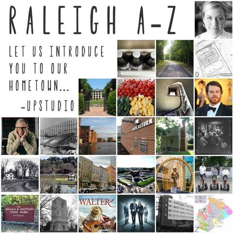 Raleigh A-Z, An introduction to our city. - UPstudio