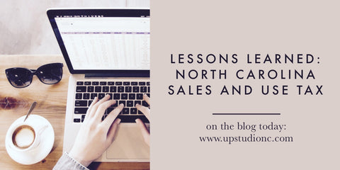 UPstudio Lessons Learned Blog Series - North Carolina Sales and Use Tax