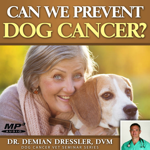 Can We Prevent Dog Cancer? [MP3]