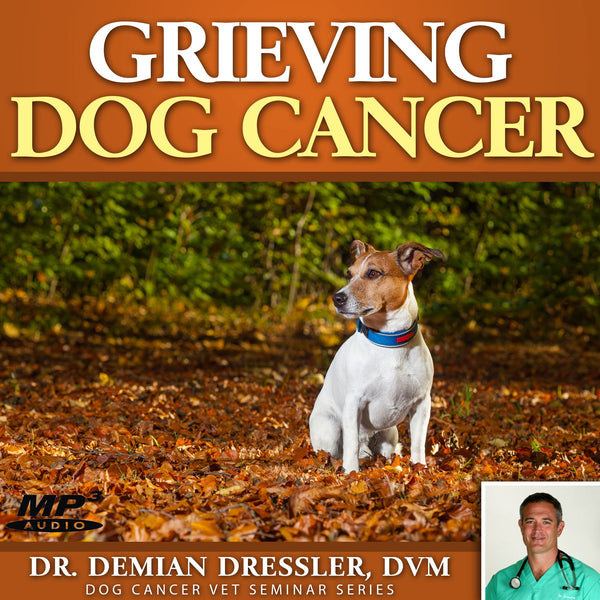 Grieving Dog Cancer [MP3]