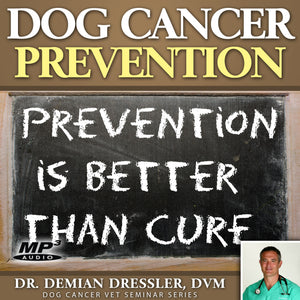 Dog Cancer Prevention [MP3]