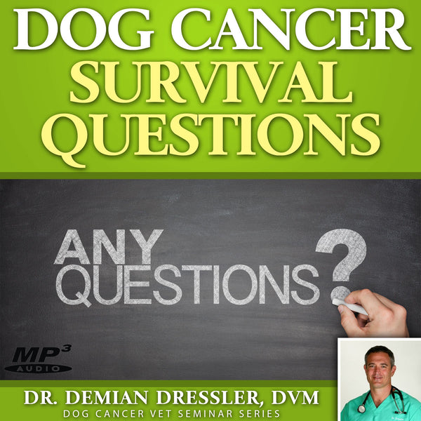 Dog Cancer Survival Guide Reader Questions Answered [MP3]