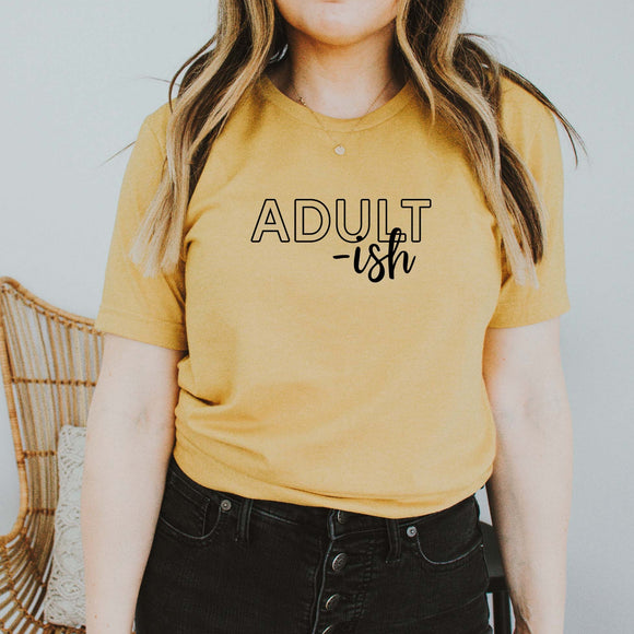 Adult-Ish Tee [Womens]