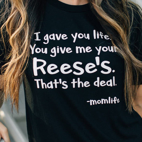 SALE! Give Me Reeses Tee [Womens]