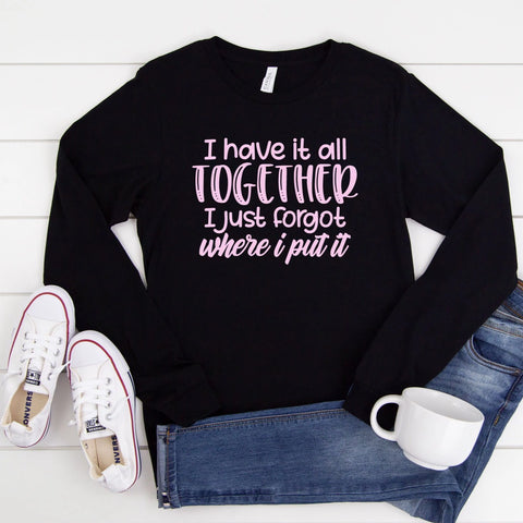 I Have It All Together [Womens]