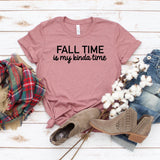 Fall Time is My Kinda Time [Womens]