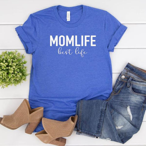 Momlife best life tee [Womens]