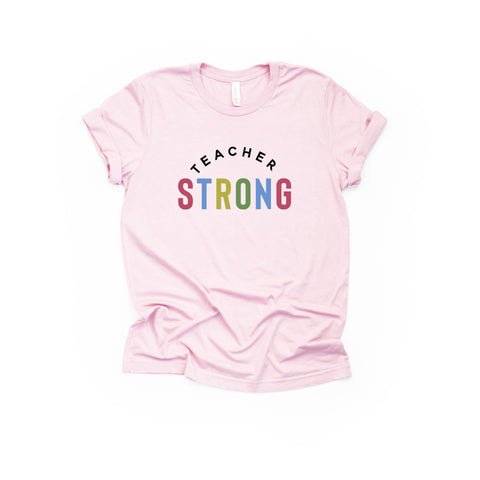 Teacher Strong [Womens]