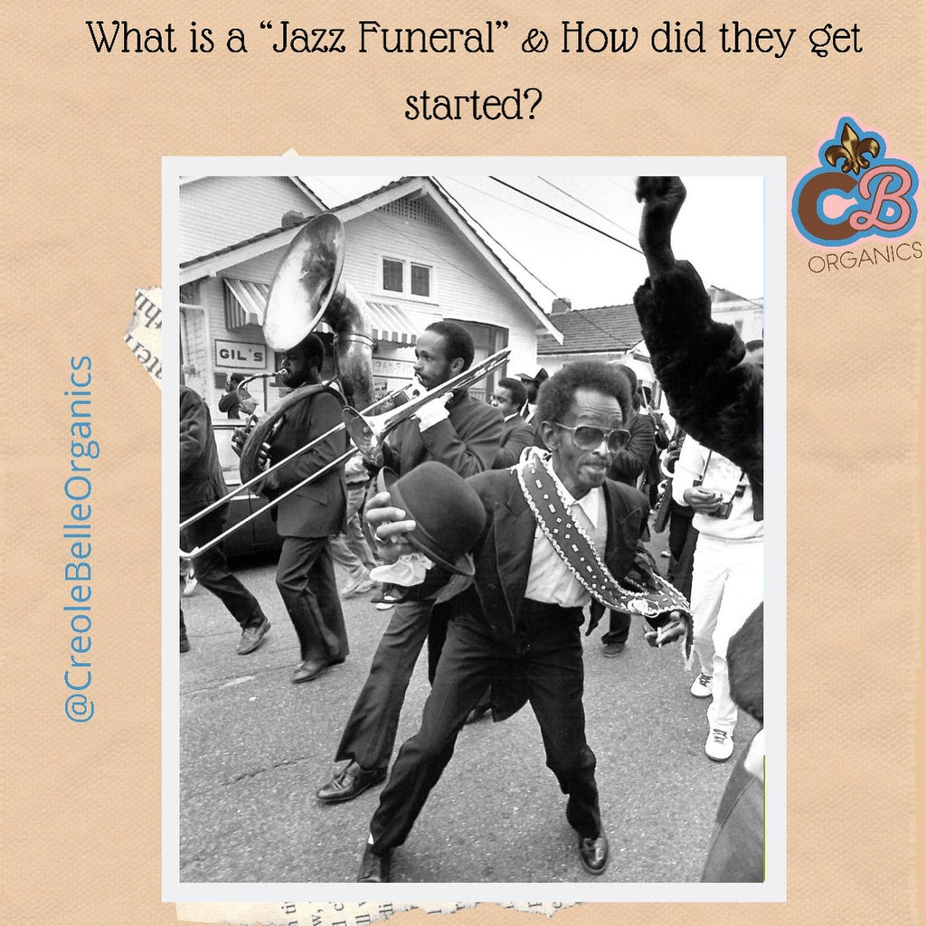 What is a jazz funeral and how did they get started?