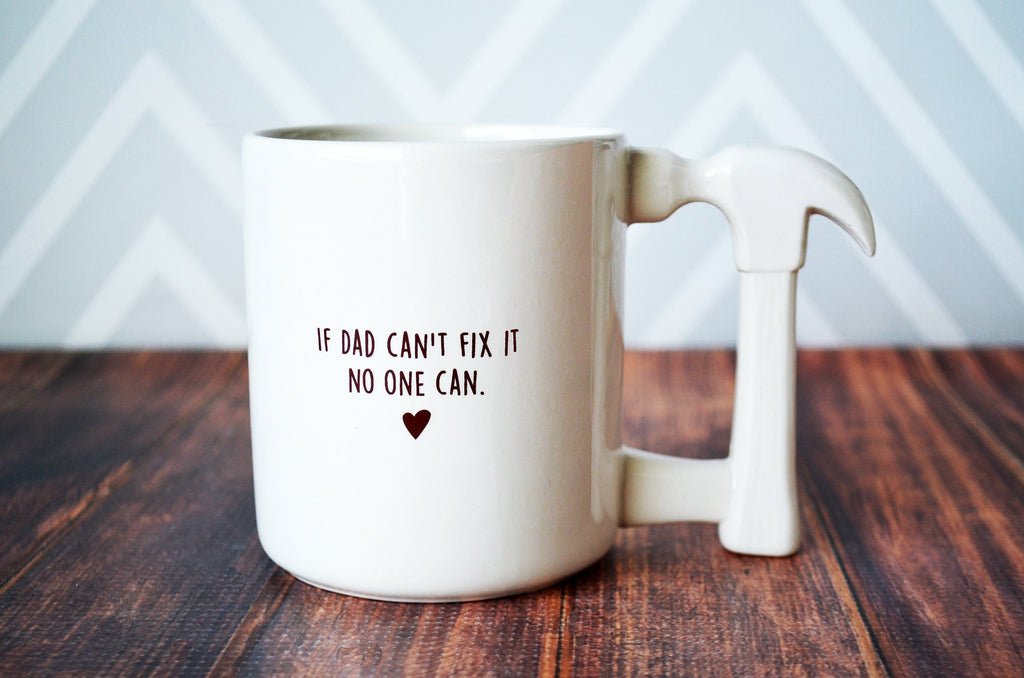 Dad Birthday Gift, Father's Day Mug, Funny Dad Gift, Dad Gift Idea - SHIPS FAST - Jumbo Coffee Mug - If Dad Can't Fix It No One Can