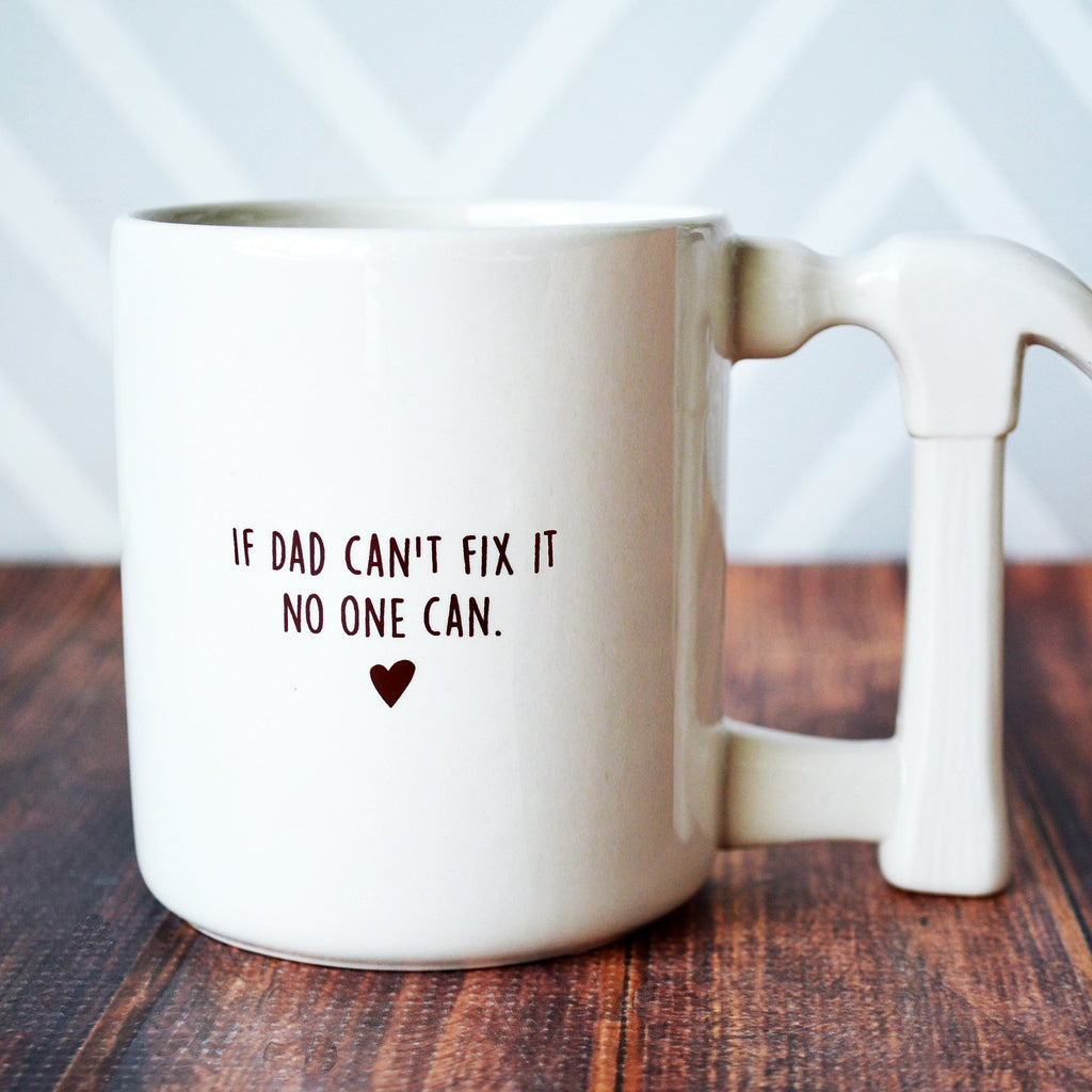 Jumbo Coffee Mug - If Dad Can't Fix It No One Can - SHIPS FAST - Hammer Mug