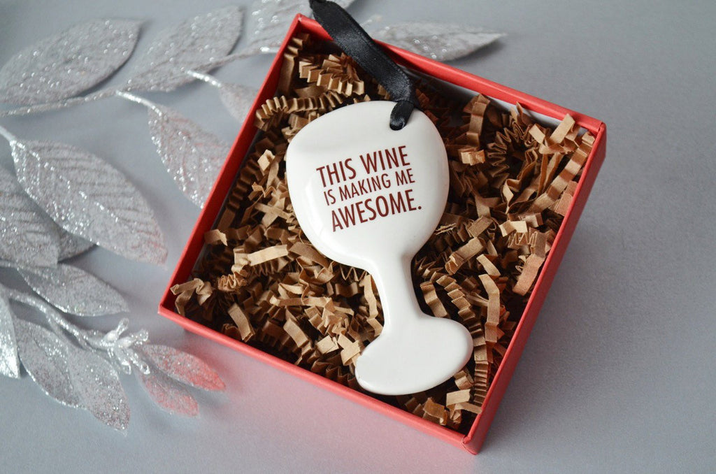 Funny Christmas Gift, Gifts for Her, Stocking Stuffer - Wine Glass Ornament - SHIPS FAST - This Wine Is Making Me Awesome - Gift Boxed