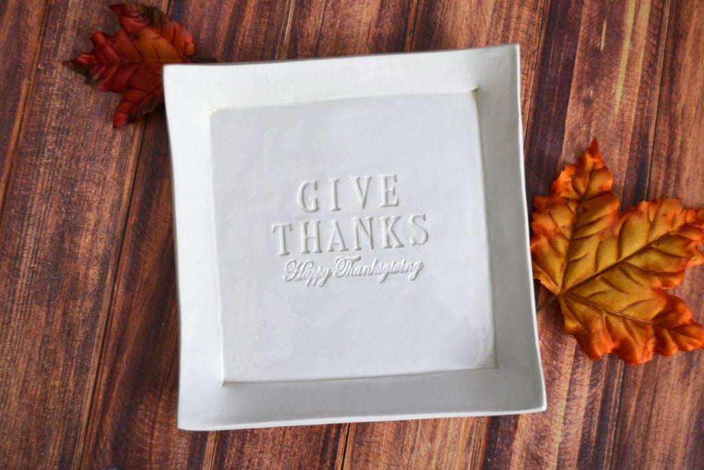 Give Thanks - Happy Thanksgiving Platter - Unique Hostess Gift