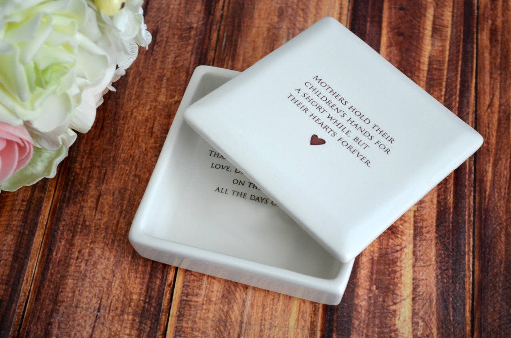 Mother of the Bride Gift, Mom Wedding Gift - SHIPS FAST - Mothers Hold Their Children's Hands for a Short While... - Keepsake Box