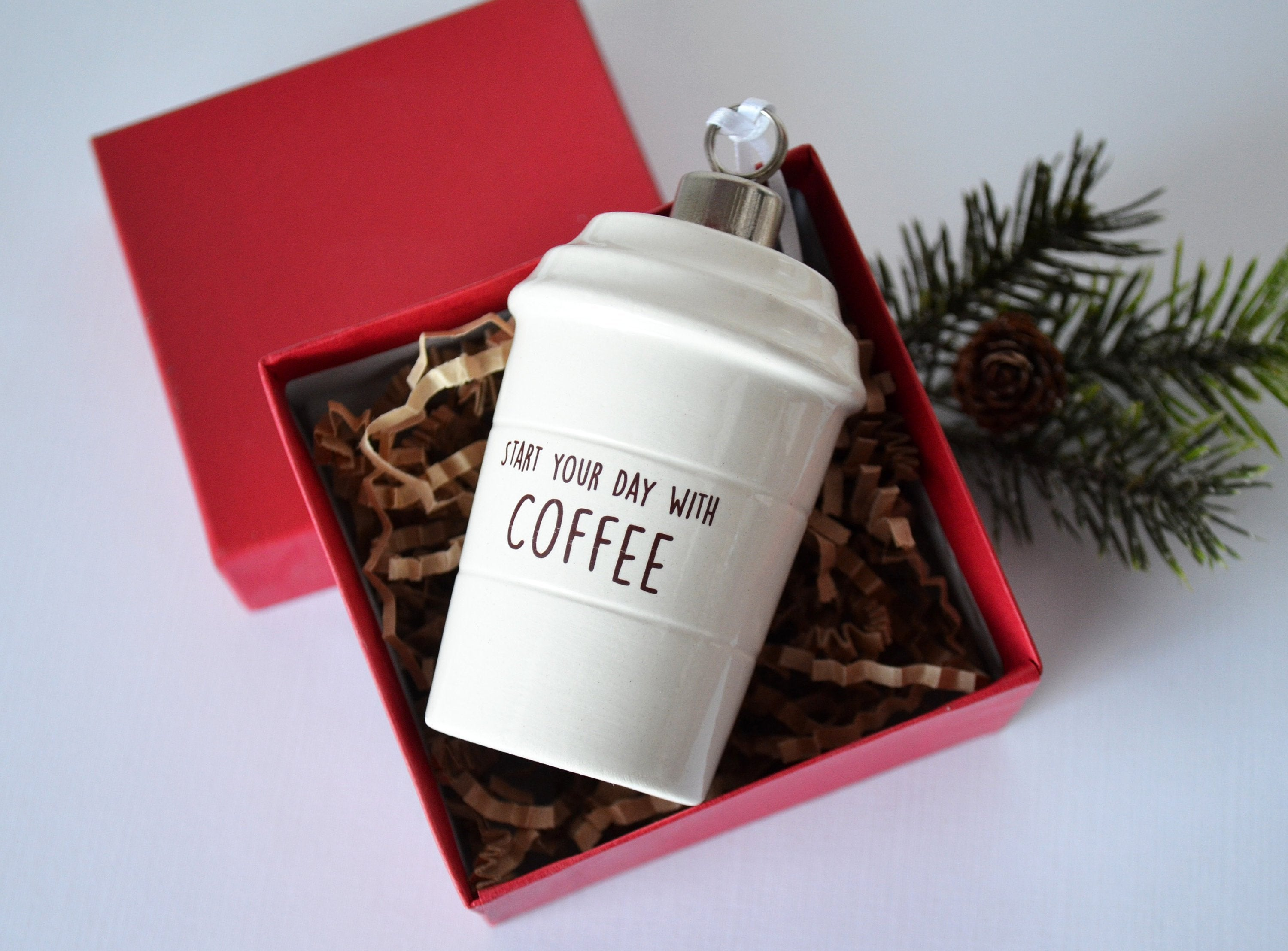 Coffee Mug Ornament - Start Your Day With Coffee - End Your Day With ...