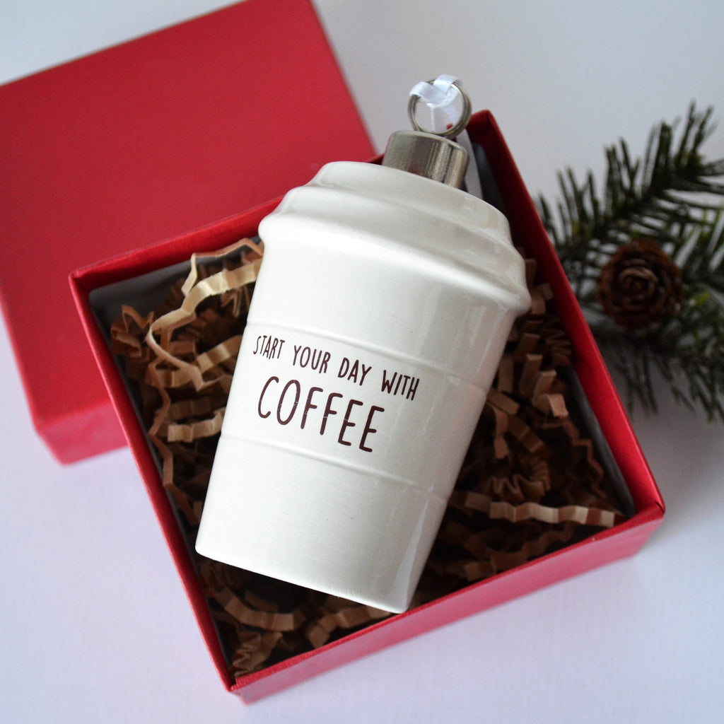 Coffee Mug Ornament - Start Your Day With Coffee - SHIPS FAST - End Your Day With Wine - Girlfriend Gifts, Funny Christmas Ornament