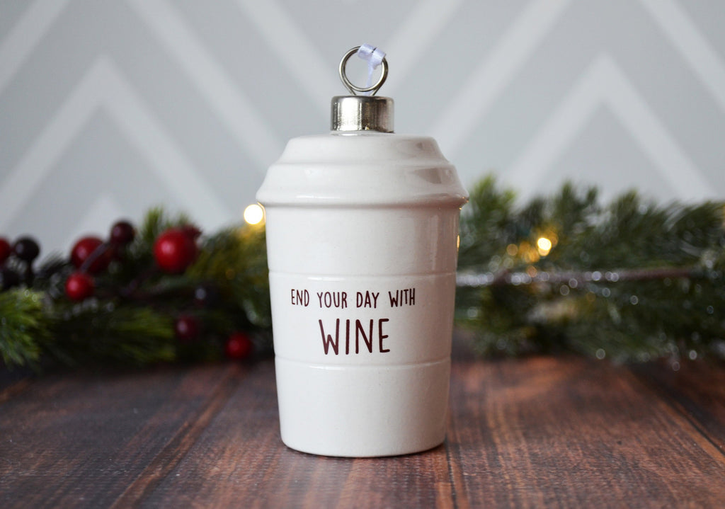 Coffee Mug Ornament - Start Your Day With Coffee - End Your Day With Wine - Girlfriend Gifts, Funny Christmas Ornament, Funny Christmas Gift
