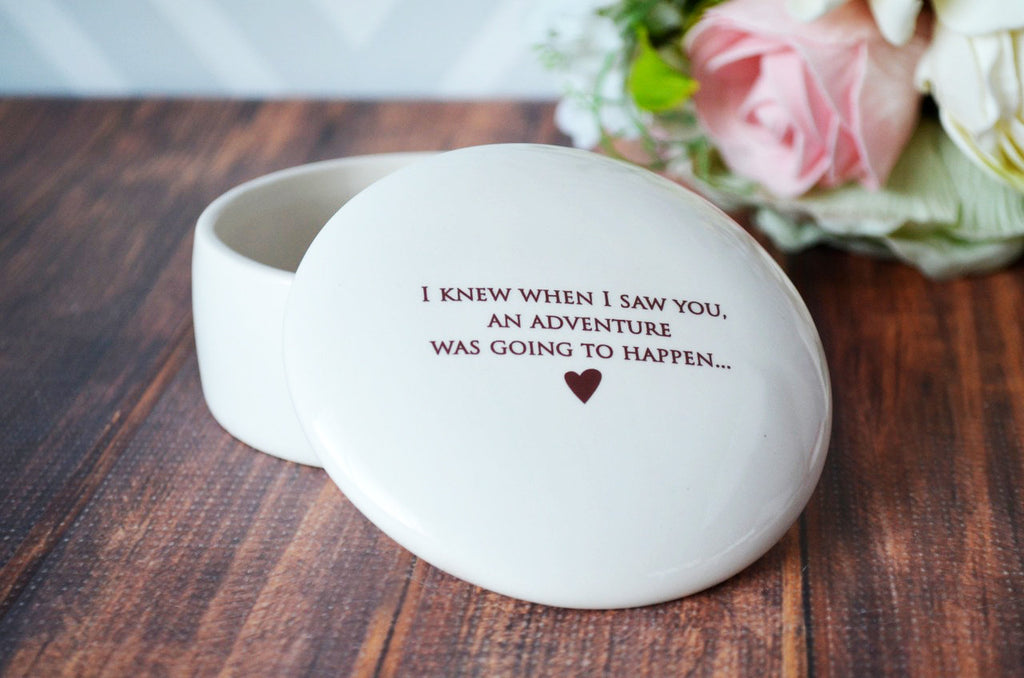 Friend Gift, Best Friend Gift, Friend Birthday Gift - Round Keepsake Box - I knew when I saw you, an adventure was going to happen...